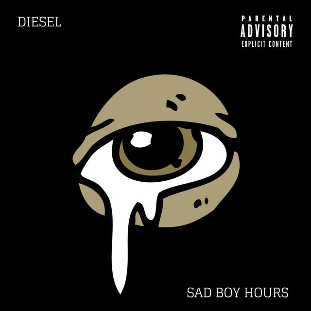 Sad Boy Hours Album By Diesel Spotify