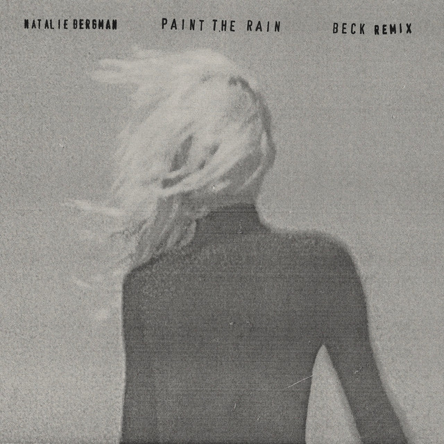 Paint the Rain (Beck Remix)