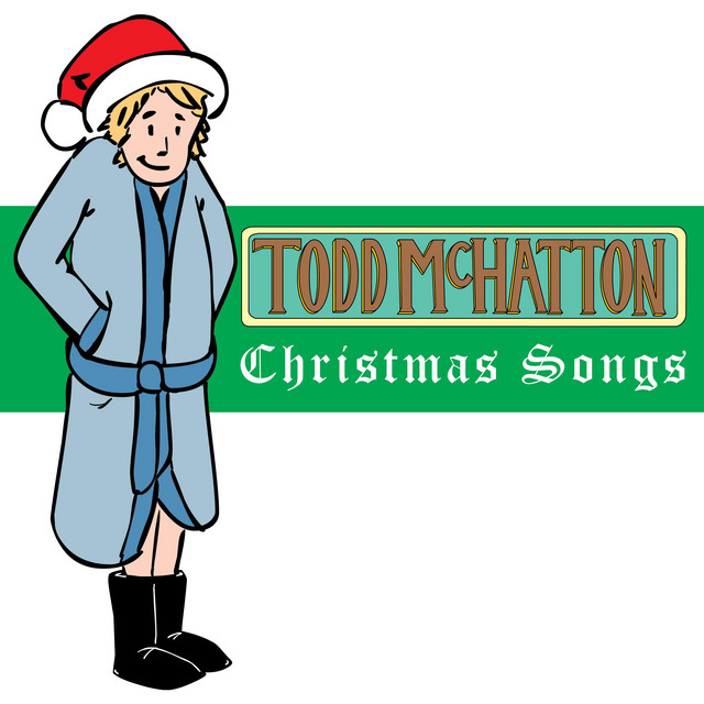Christmas Songs by Todd McHatton