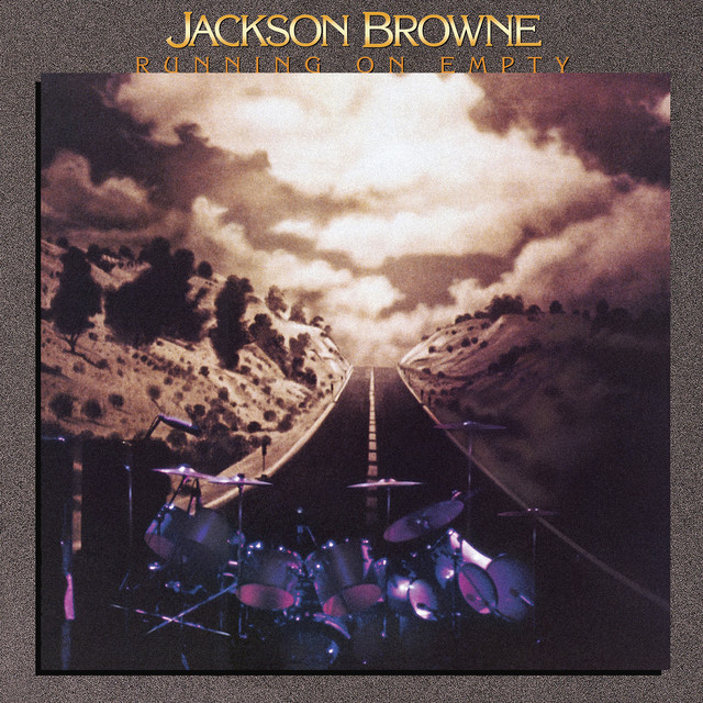 The Load-Out / Stay - Single by Jackson Browne | Spotify