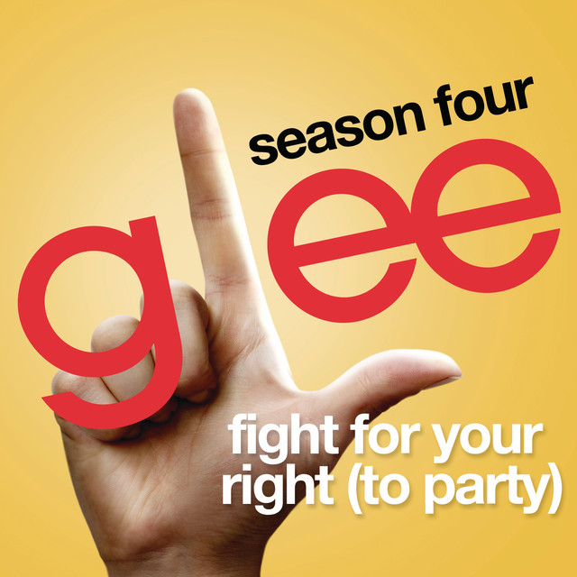 Fight For Your Right (To Party) (Glee Cast Version)