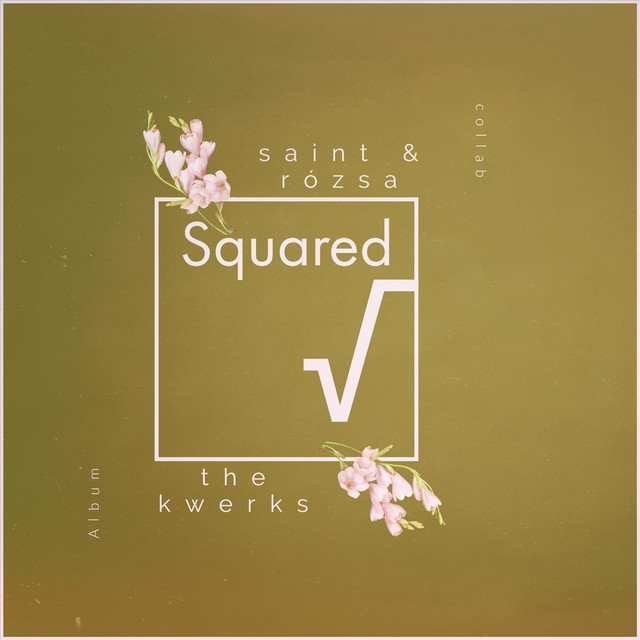 Squared by The Kwerks