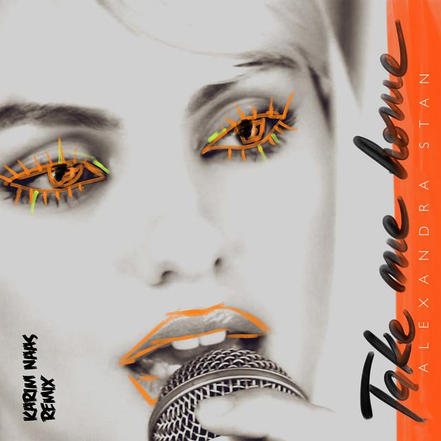 Alexandra Stan - Take Me Home  (Karim Naas Remix) Image