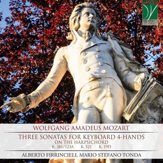 Wolfgang Amadeus Mozart: Three Sonatas for Keyboard 4-Hands (On the Harpsichord)