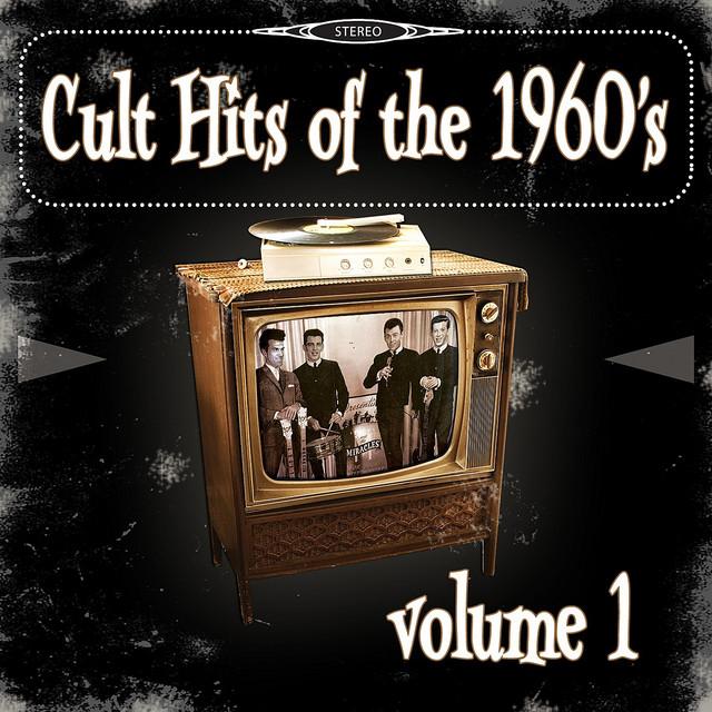 Cult Hits of the 1960's, Vol. 1