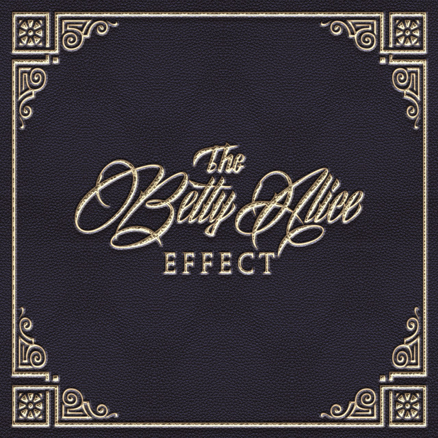 The Betty Alice Effect - EP