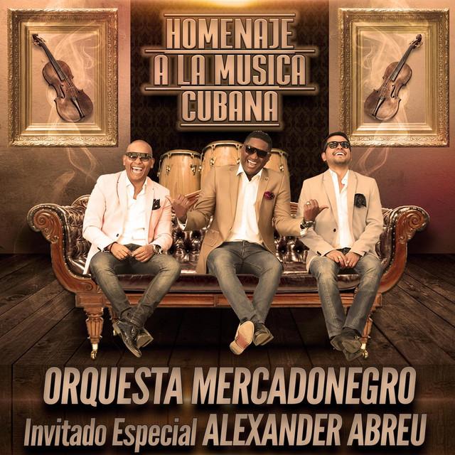 Homenaje a la Musica Cubana (feat. Alexander Abreu)