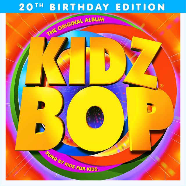 KIDZ BOP 1 (20th Birthday Edition)