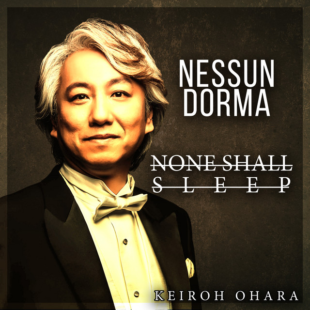 NESSUN DORMA - NONE SHALL SLEEP