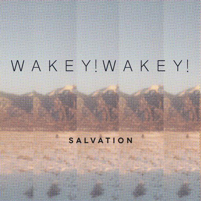 Wakey!Wakey! - Salvation