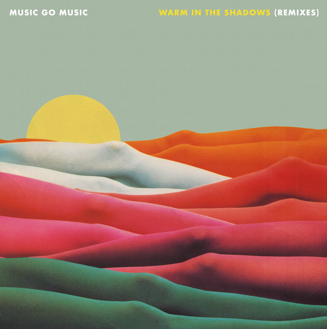 Warm In The Shadows (Remixes)