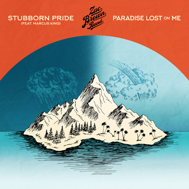 Stubborn Pride (feat. Marcus King) / Paradise Lost On Me