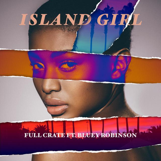 Island Girl (feat. Bluey Robinson)