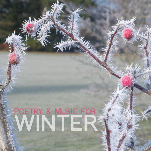 Poetry and Music for Winter