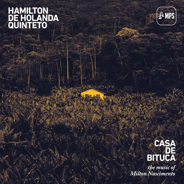 Casa de Bituca (feat. Milton Nascimento & Alcione) [The Music of Milton Nascimento]