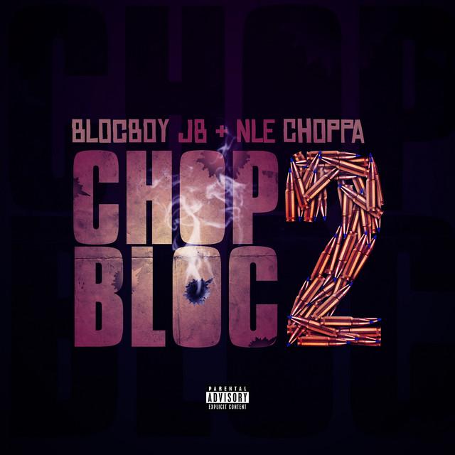 ChopBloc 2 (feat. NLE Choppa)