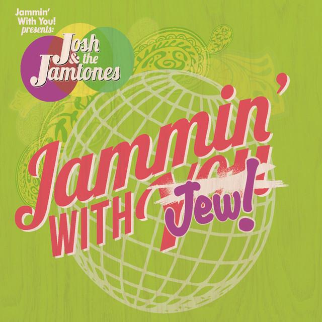 Jammin' With Jew by Josh & the Jamtones