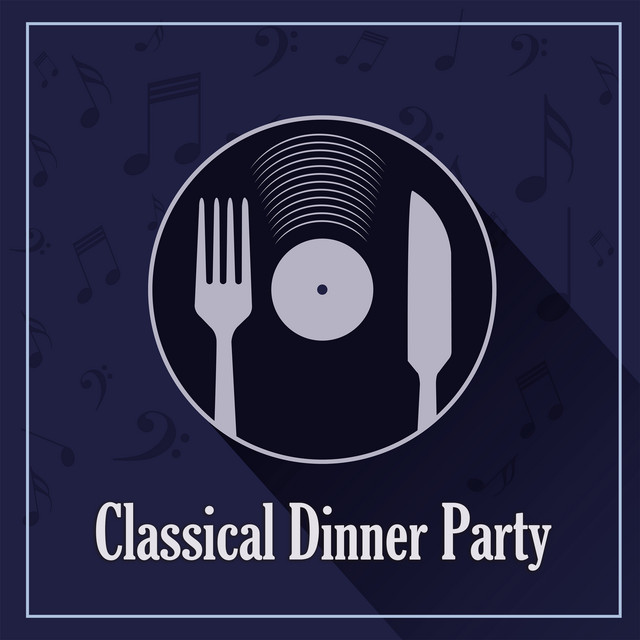 Classical Dinner Party: Beethoven