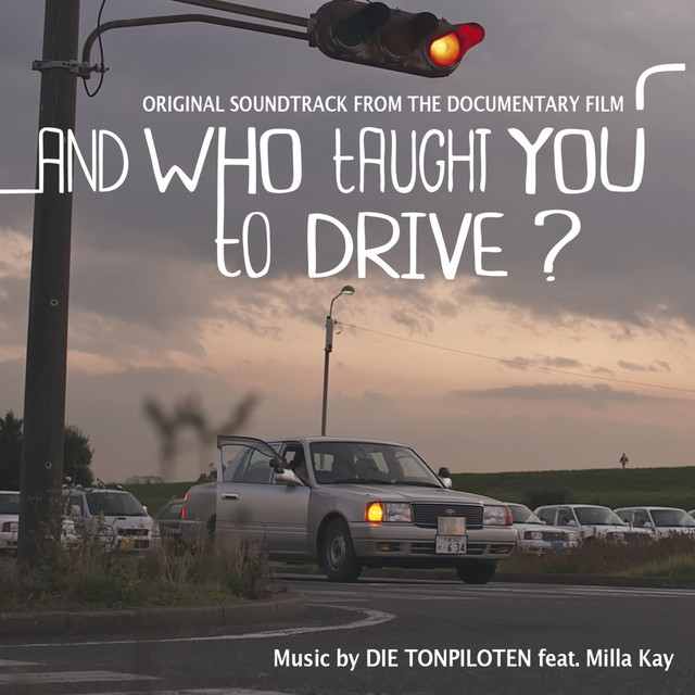 And Who Taught You to Drive? (Original Motion Picture Soundtrack) Image
