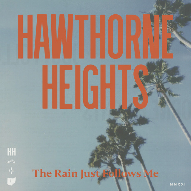Album cover for The Rain Just Follows Me by Hawthorne Heights