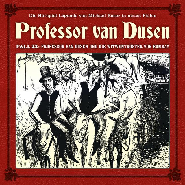 Die neuen Fälle, Fall 23: Professor van Dusen und die Witwentröster von Bombay Cover