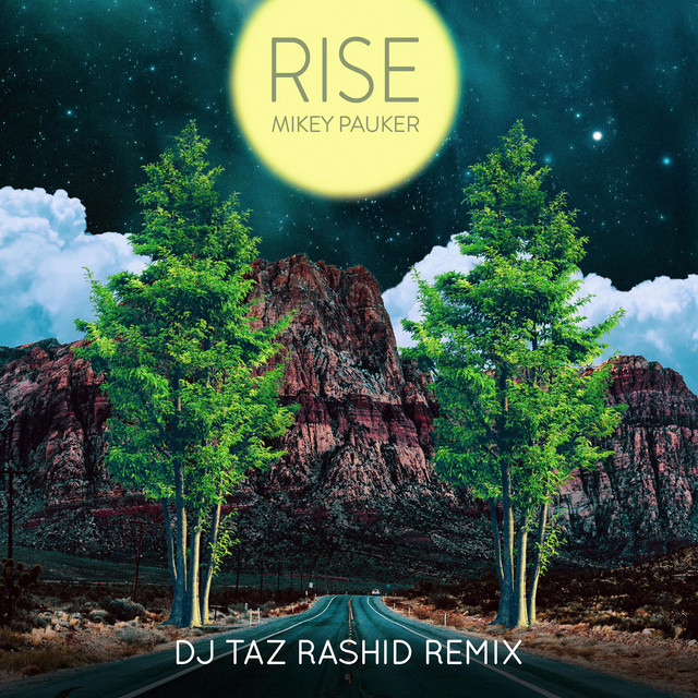 Rise Remix (DJ Taz Rashid Remix) Image