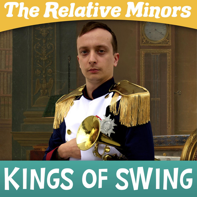 Kings of Swing by The Relative Minors