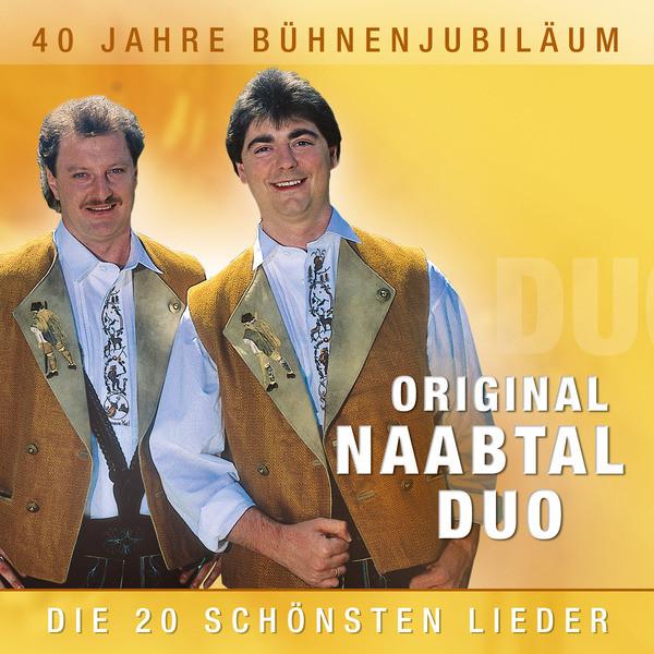 40 Jahre Buhnenjubilaum Album By Original Naabtal Duo Spotify