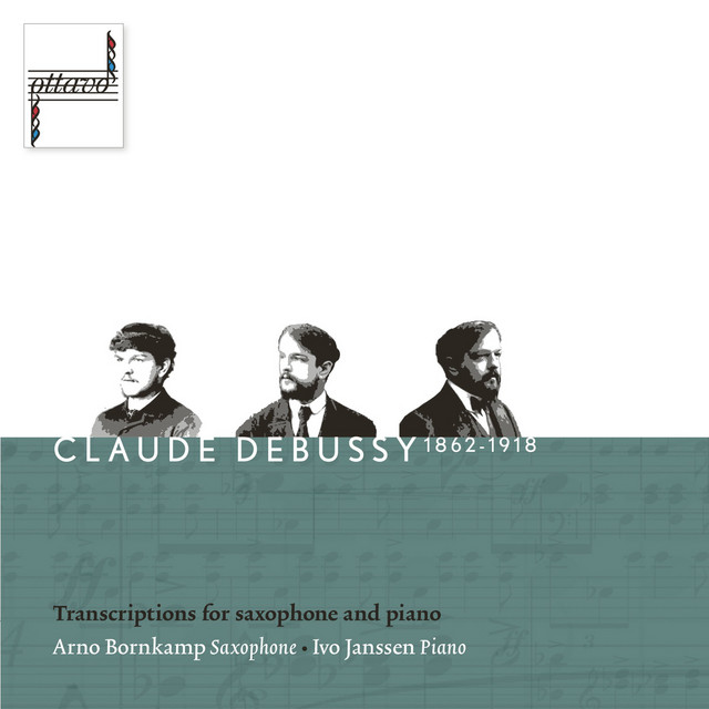 Debussy: Transcriptions for Saxophone and Piano
