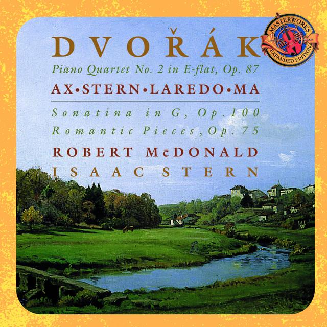 Dvorák: Piano Quartet No. 2 in E-Flat Major, Violin Sonatina in G Major, Op. 100 & 4 Romantic Pieces, Op. 75