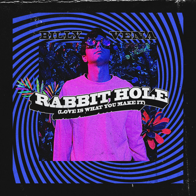 Rabbit Hole (Love Is What You Make It) Image