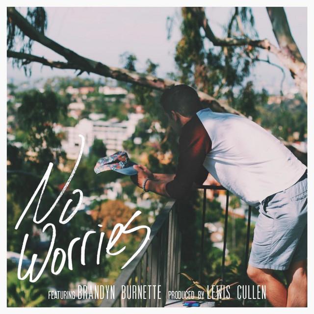 No Worries (feat. Brandyn Burnette)