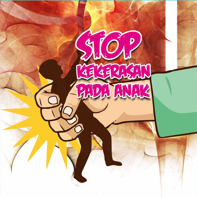 Stop Kekerasan Pada Anak By Kak Sugeng And Friends On Spotify