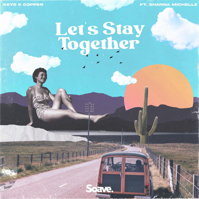 Let's Stay Together (ft. Shanna Michelle) Image