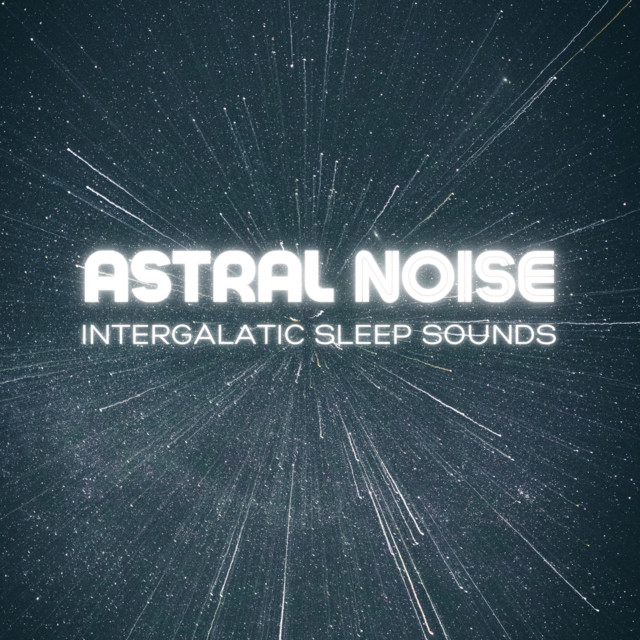 Intergalactic Sleep Sounds