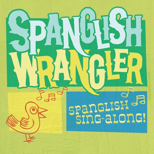 The Spanglish Wrangler