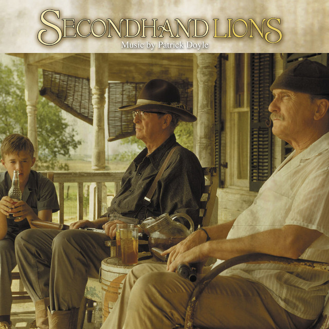 Secondhand Lions (Music from the Original Motion Picture) - Official Soundtrack