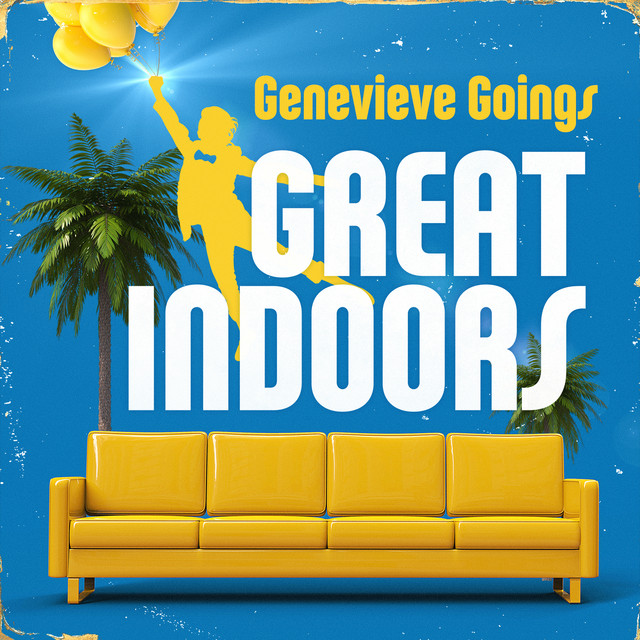 Great Indoors by Genevieve Goings