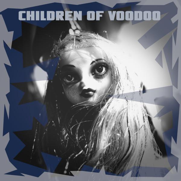 Children Of Voodoo