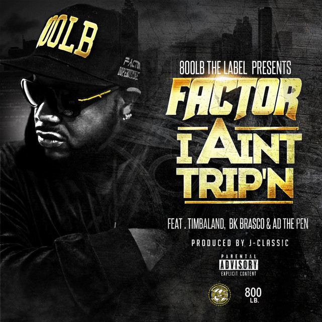 I Ain't Trip'n (feat. Timbaland, Bk Brasco & a.D.)