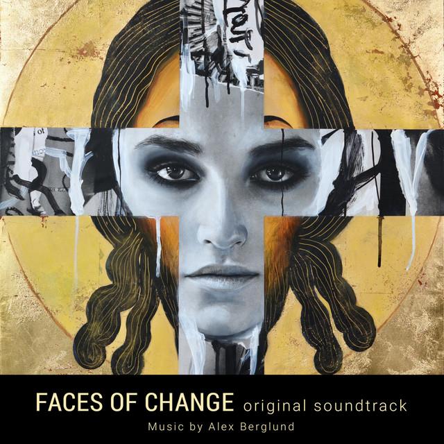 Faces of Change (Original Soundtrack)