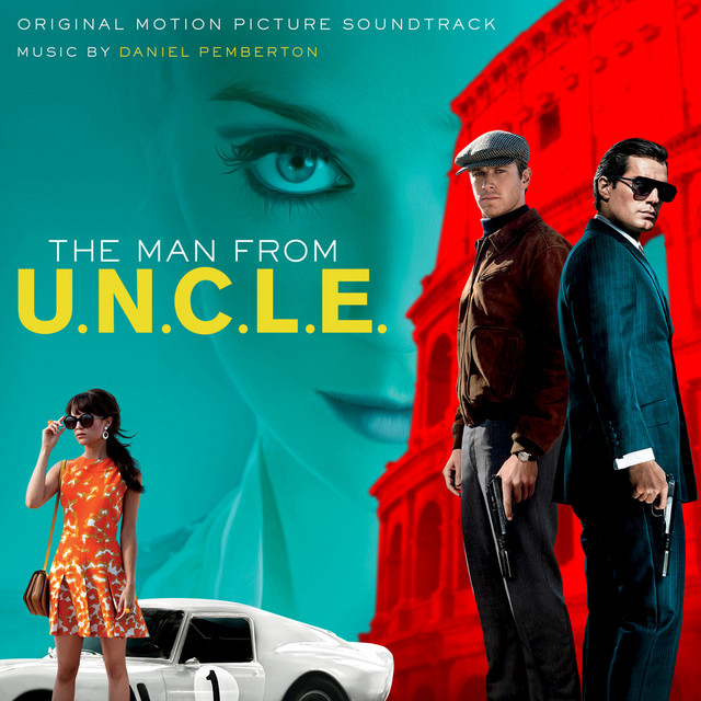 The Man from U.N.C.L.E. (Original Motion Picture Soundtrack) [Deluxe Version]