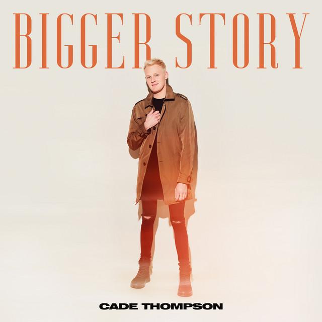 Cade Thompson - Bigger Story