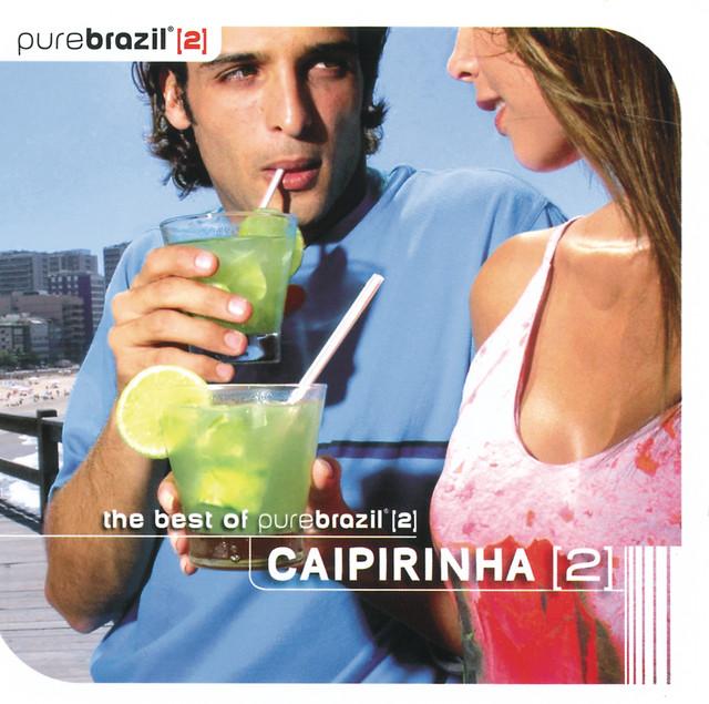 Pure Brazil II - Caipirinha (CD 2)