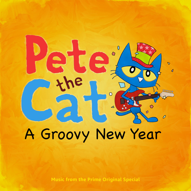 Pete The Cat: A Groovy New Year