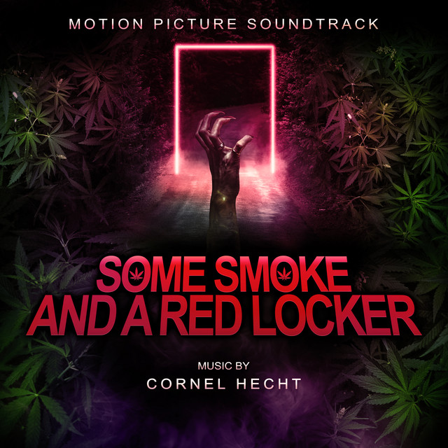 Some Smoke and a Red Locker (Motion Picture Soundtrack)