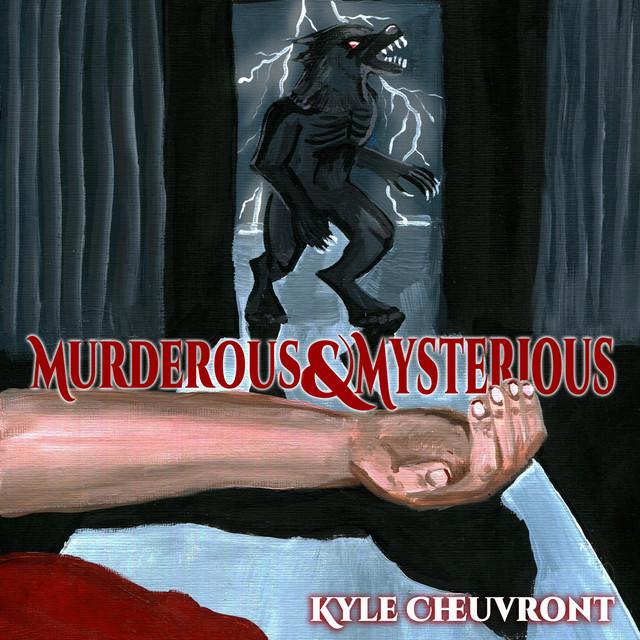 Murderous & Mysterious