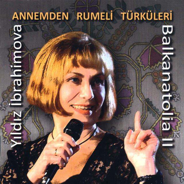 Annemden Rumeli Türküleri / Balkanatolia II