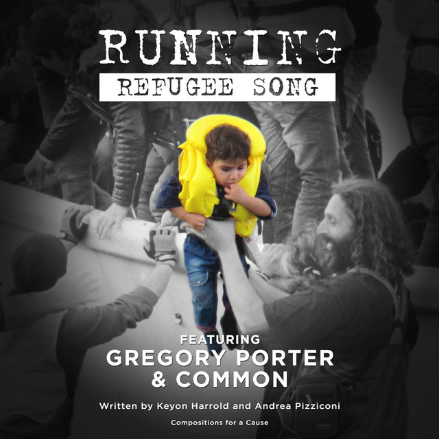 Running (Refugee Song) [feat. Common & Gregory Porter]