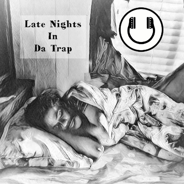 Late Nights in Da Trap (Instrumental)